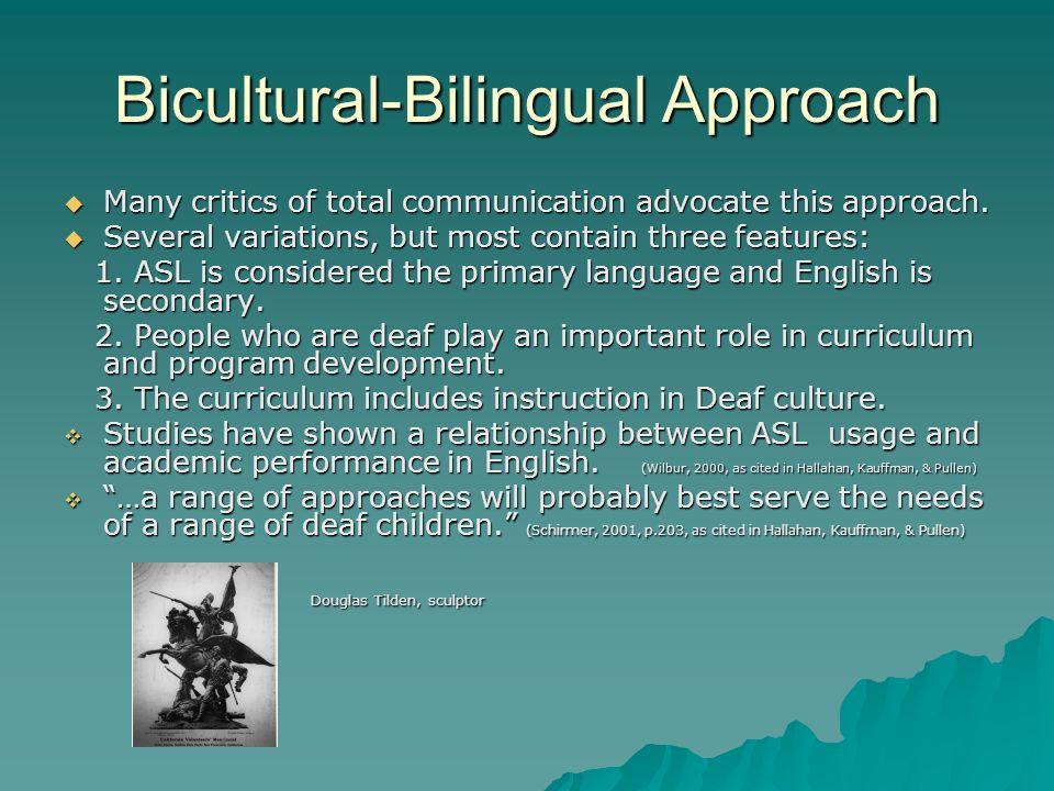 Bicultural-Bilingual Approach