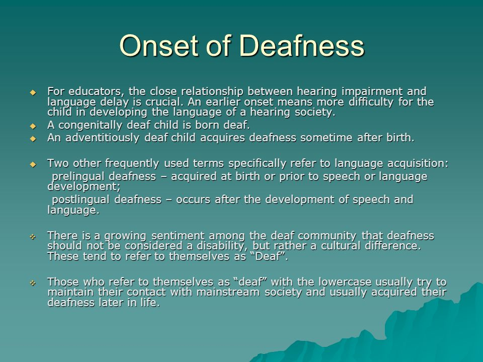 Onset of Deafness