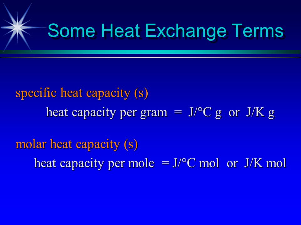 Some Heat Exchange Terms