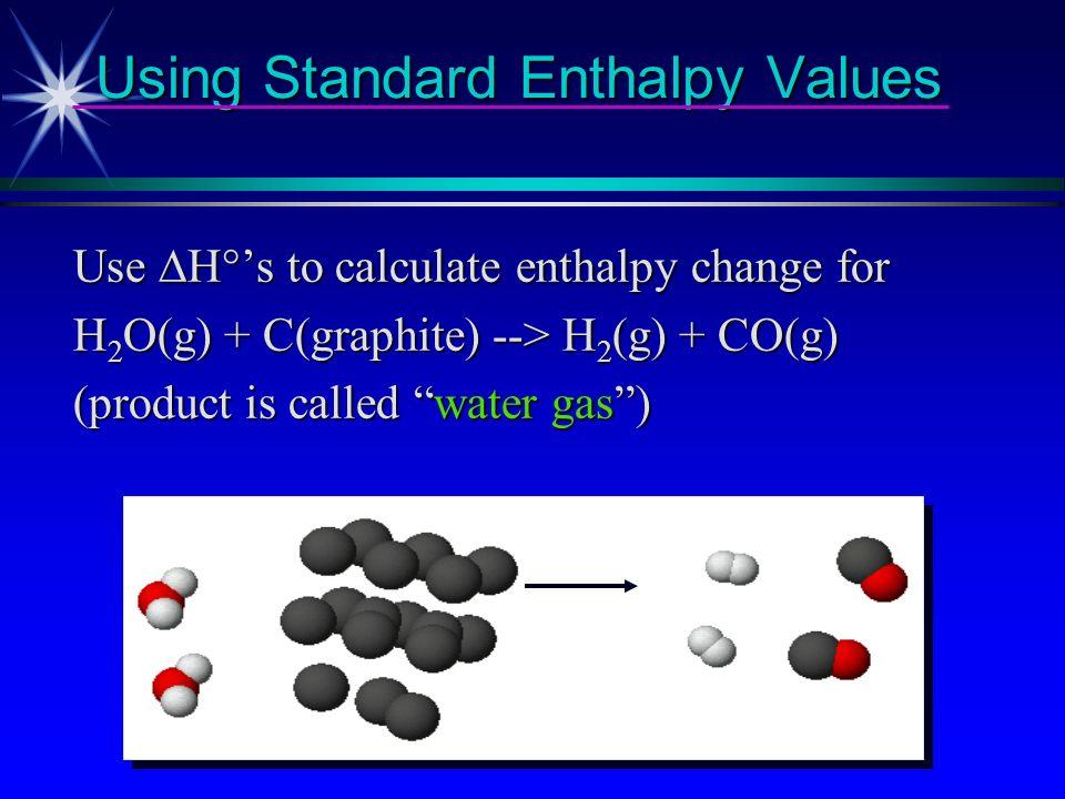 Using Standard Enthalpy Values