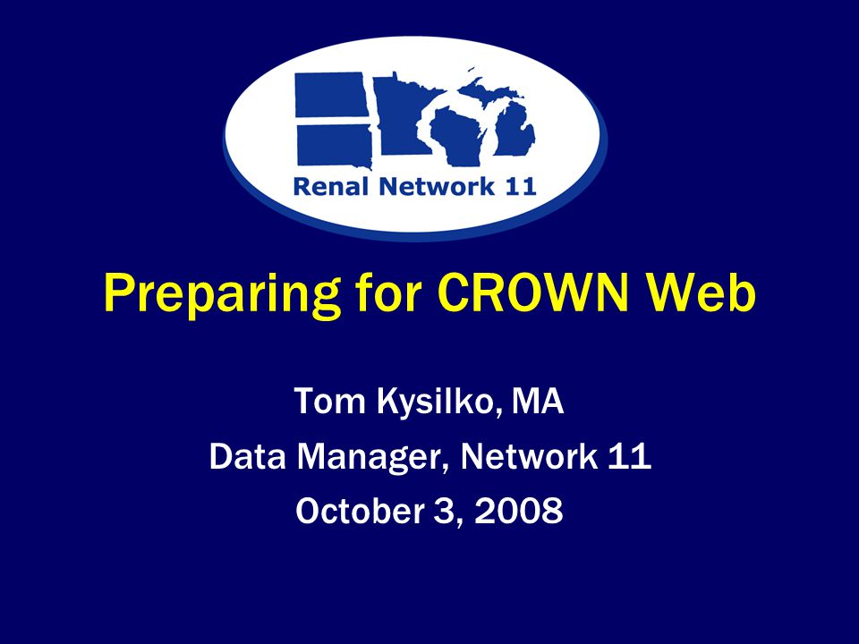 Preparing for CROWN Web