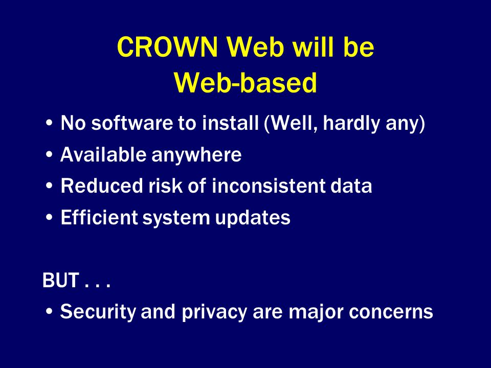 CROWN Web will be Web-based