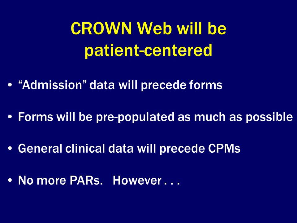 CROWN Web will be patient-centered