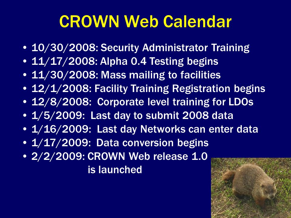 CROWN Web Calendar 10/30/2008: Security Administrator Training