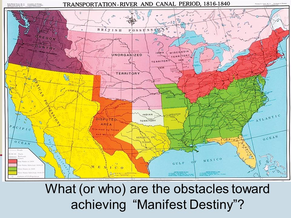 What (or who) are the obstacles toward achieving Manifest Destiny
