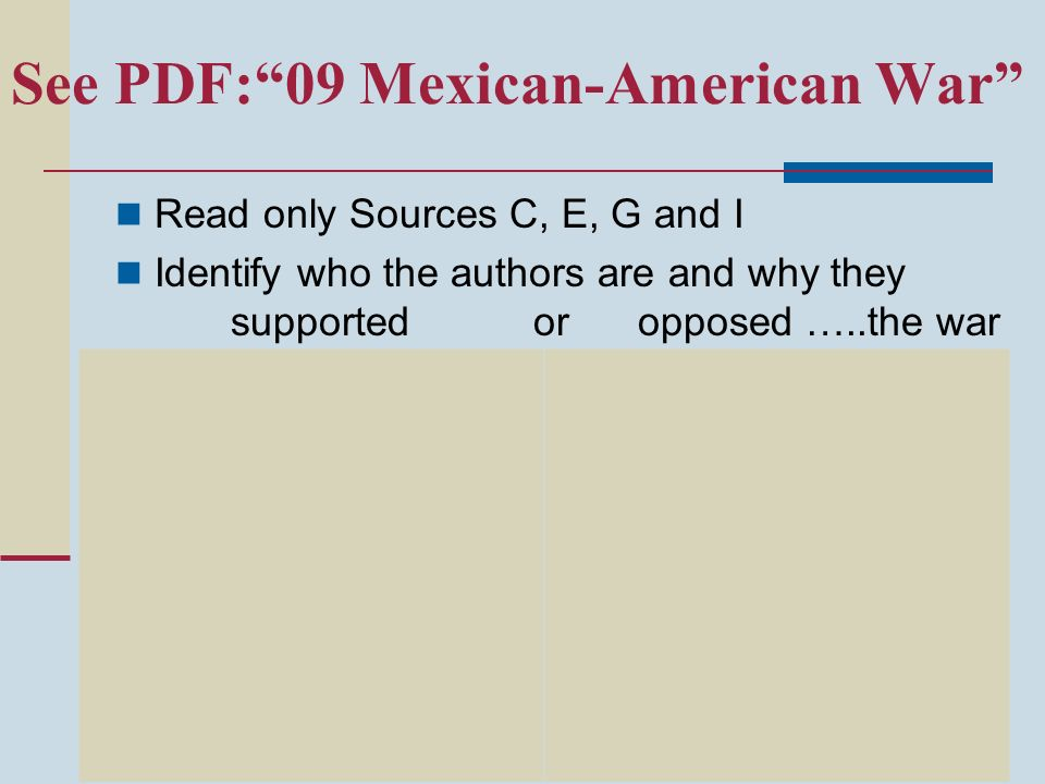 See PDF: 09 Mexican-American War
