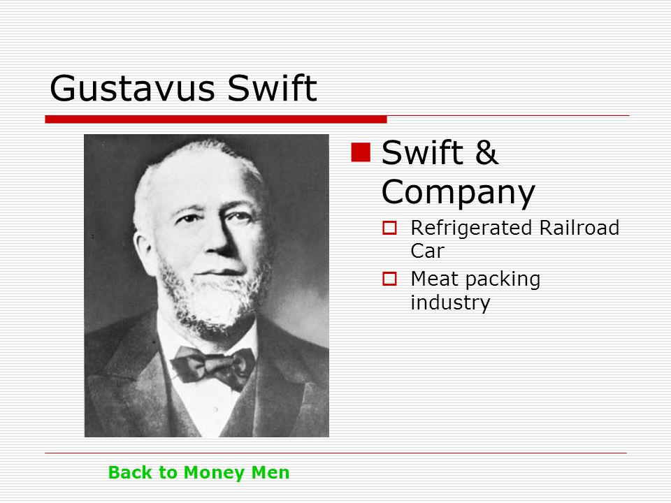 Gustavus Swift Swift & Company Refrigerated Railroad Car