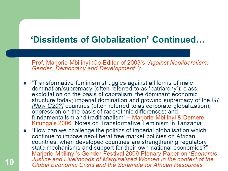 'Dissidents of Globalization' Continued…