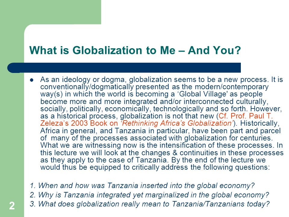 process of globalisation and how this Globalization as the process of intensification of economic, political, social   banjo (2000), insisted that the process of globalization is impelled by the series  of.