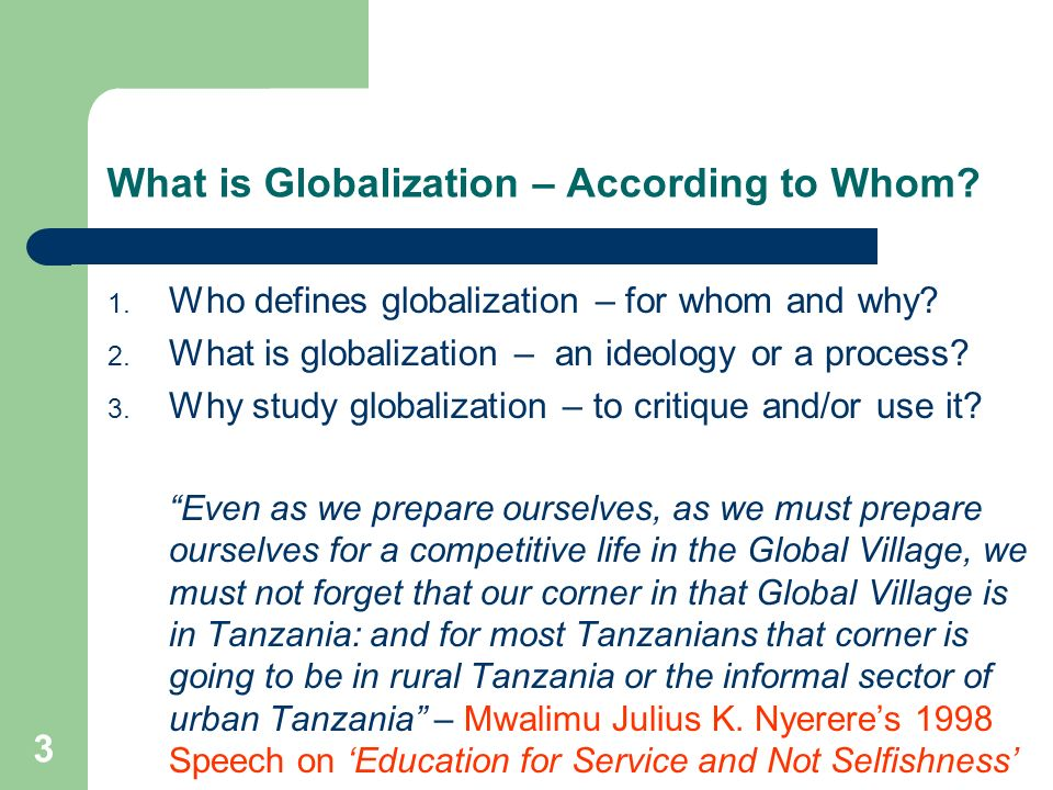 What is Globalization – According to Whom