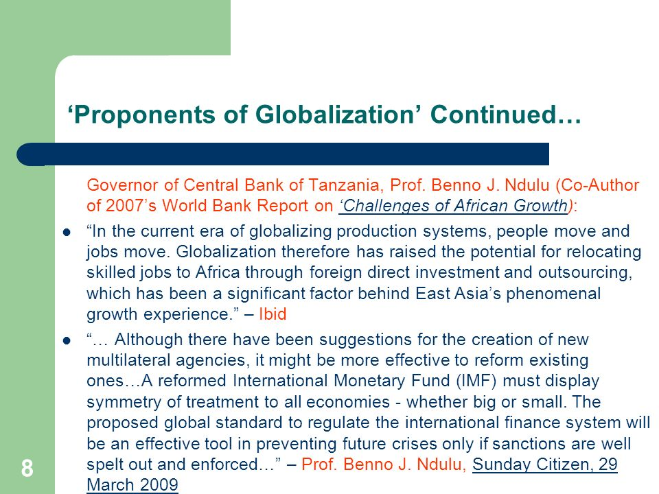 'Proponents of Globalization' Continued…