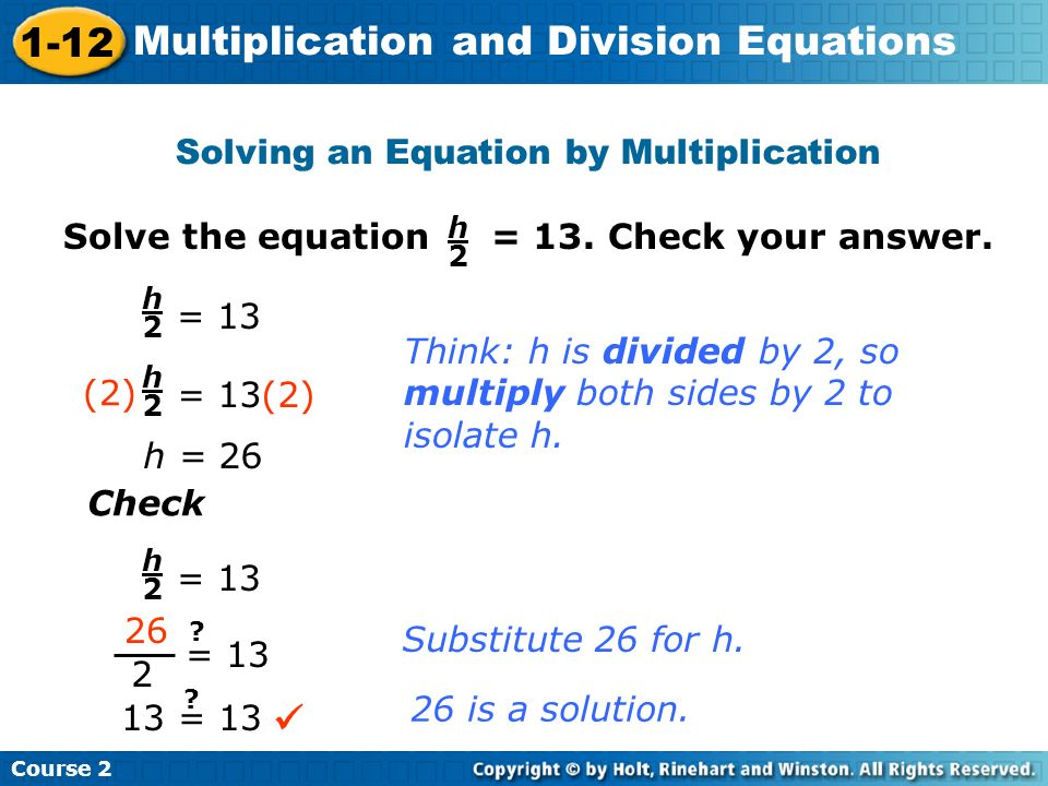 Solving an Equation by Multiplication