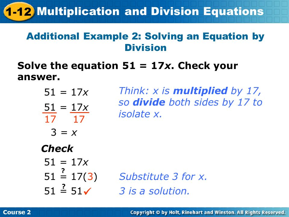 Additional Example 2: Solving an Equation by Division