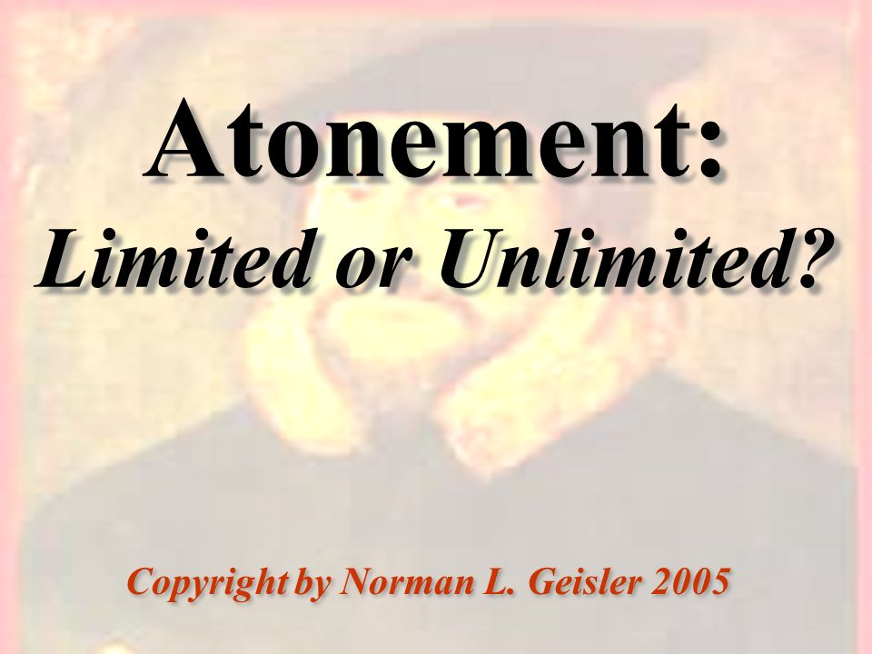 Atonement: Limited or Unlimited