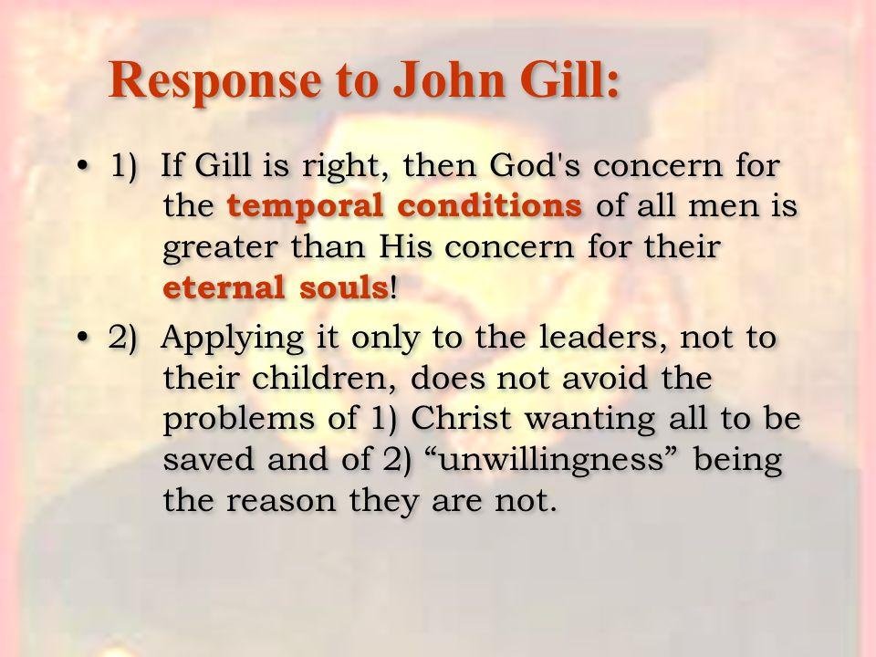 Response to John Gill: