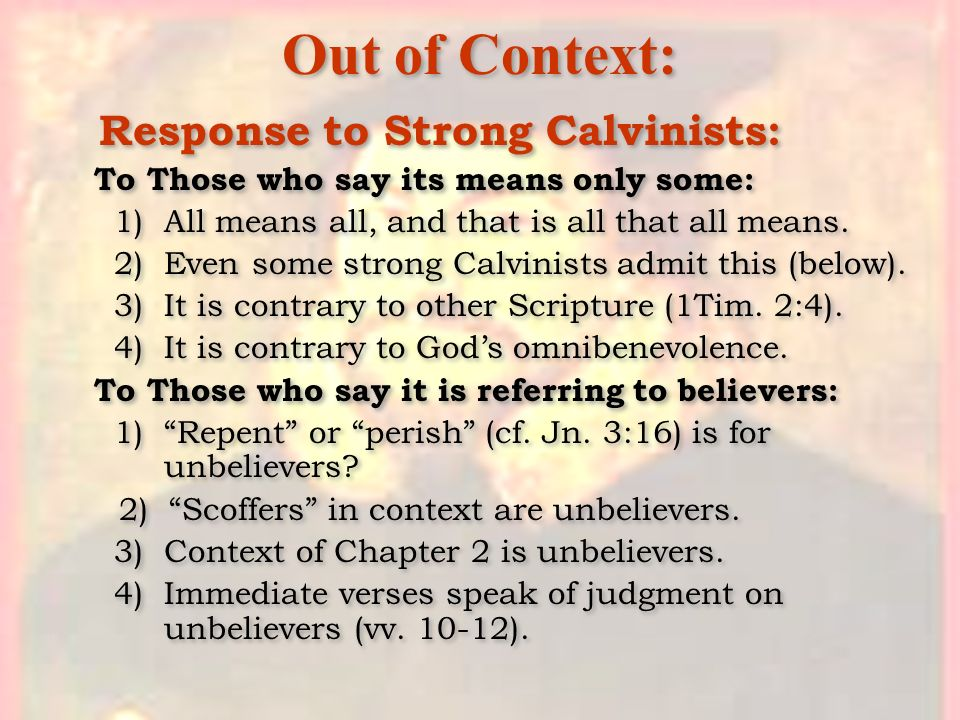 Out of Context: Response to Strong Calvinists: