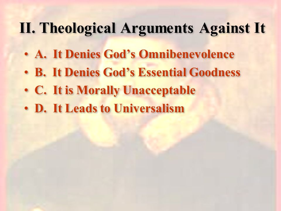 II. Theological Arguments Against It
