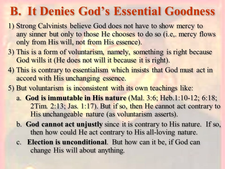 B. It Denies God's Essential Goodness