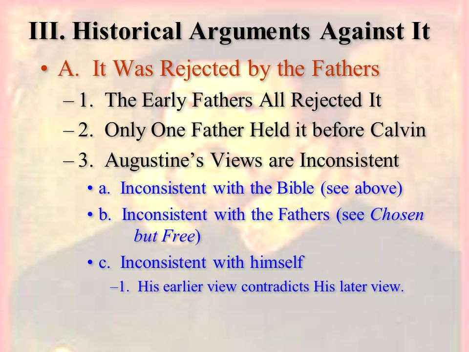 III. Historical Arguments Against It