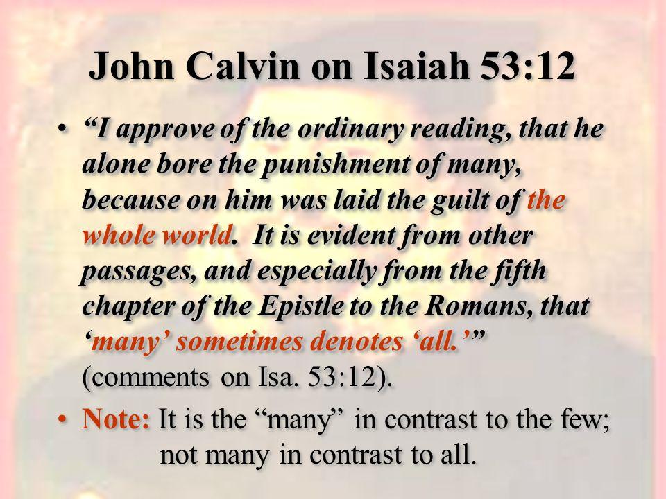 John Calvin on Isaiah 53:12