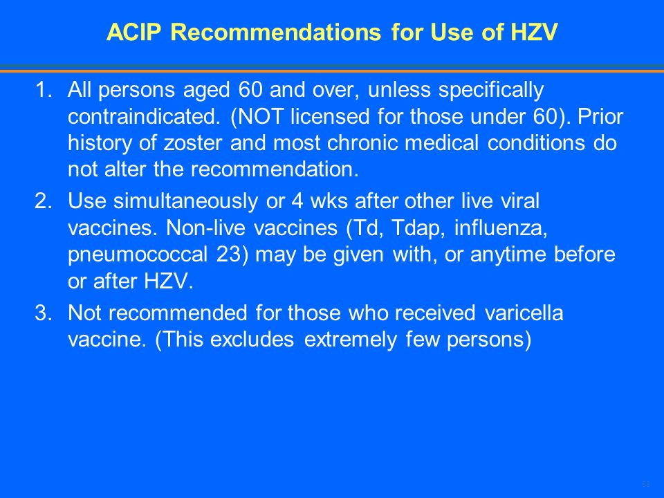 ACIP Recommendations for Use of HZV