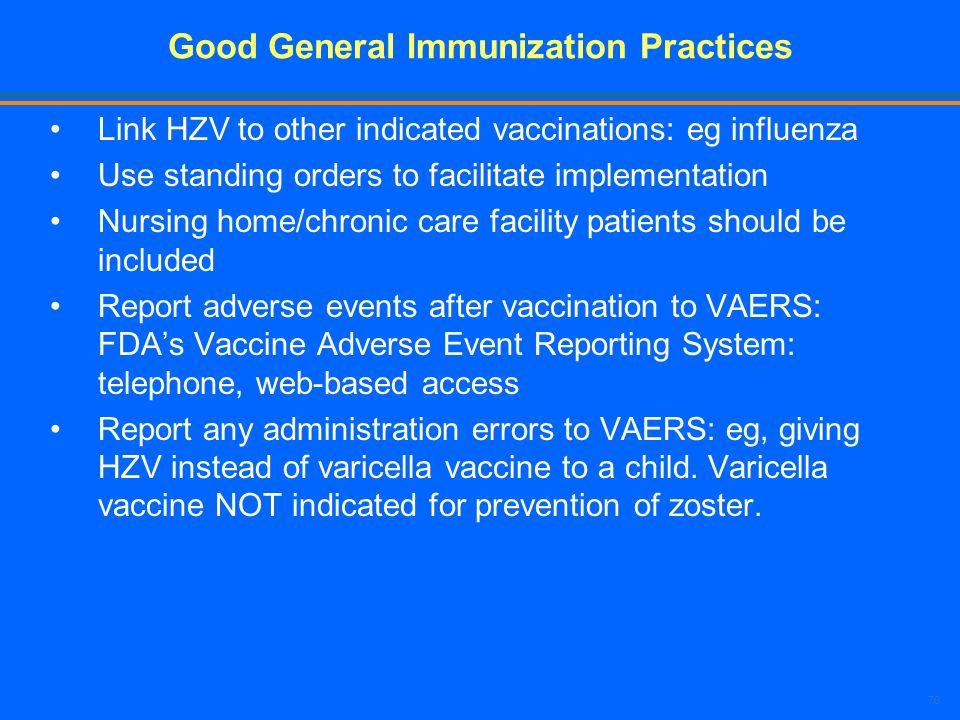 Good General Immunization Practices