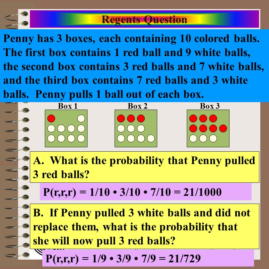 A. What is the probability that Penny pulled 3 red balls