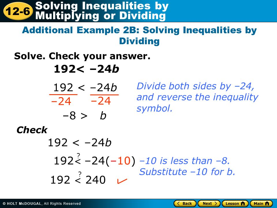 Additional Example 2B: Solving Inequalities by Dividing