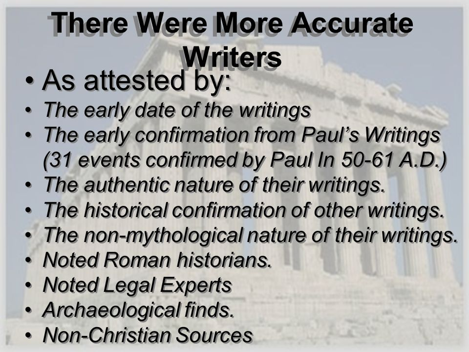 There Were More Accurate Writers