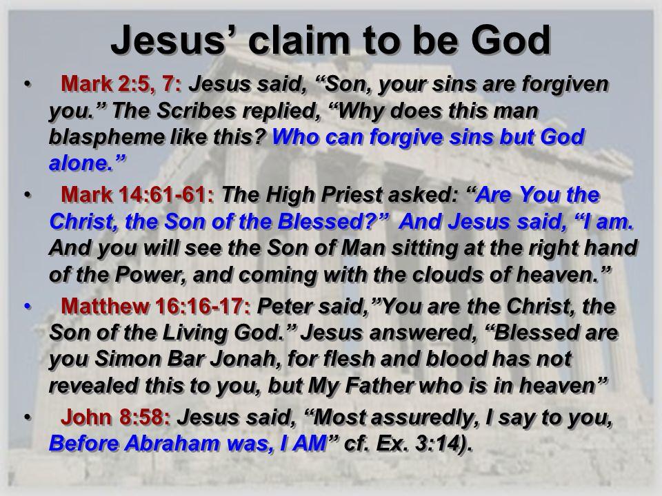 Jesus' claim to be God
