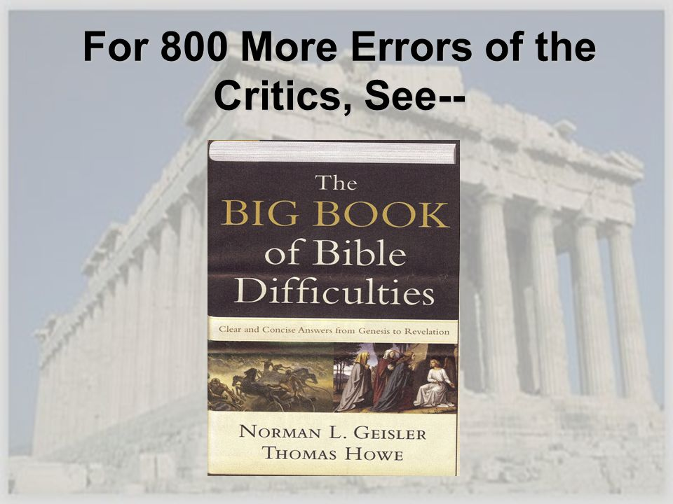 For 800 More Errors of the Critics, See--