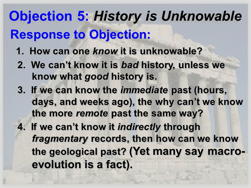 Objection 5: History is Unknowable