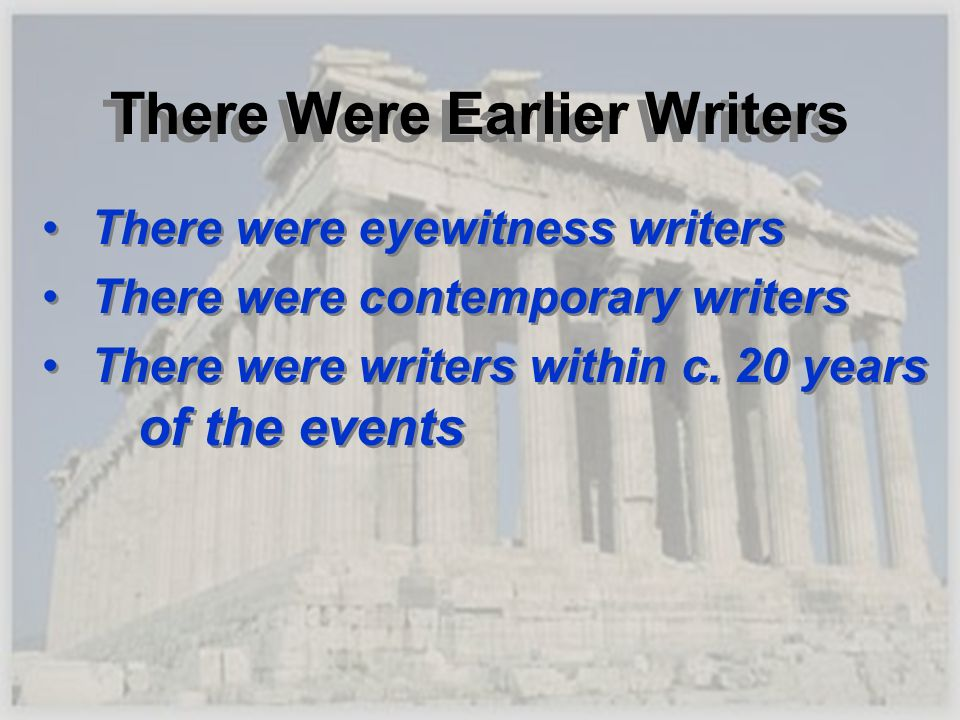 There Were Earlier Writers