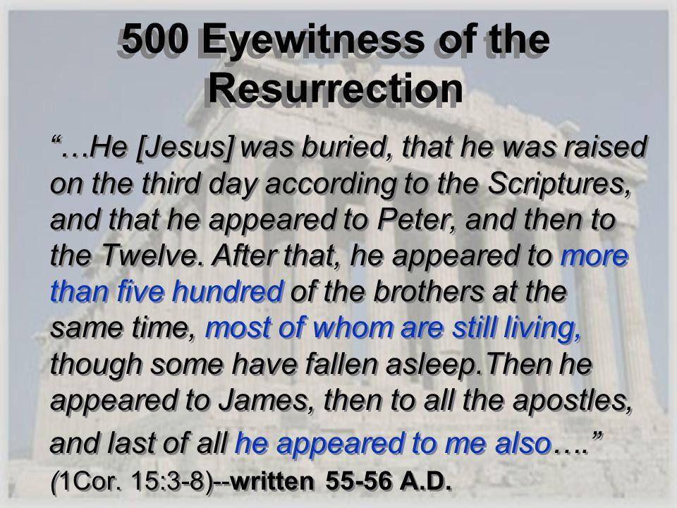 500 Eyewitness of the Resurrection