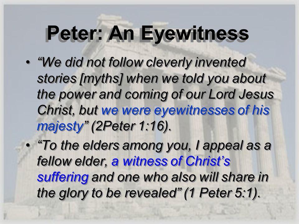 Peter: An Eyewitness