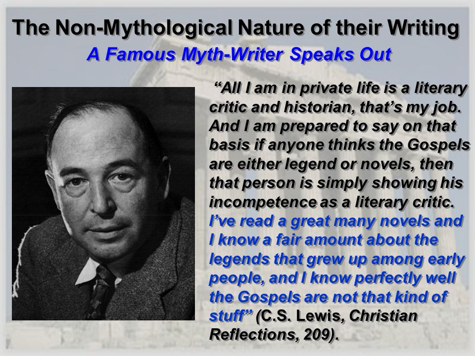The Non-Mythological Nature of their Writing A Famous Myth-Writer Speaks Out