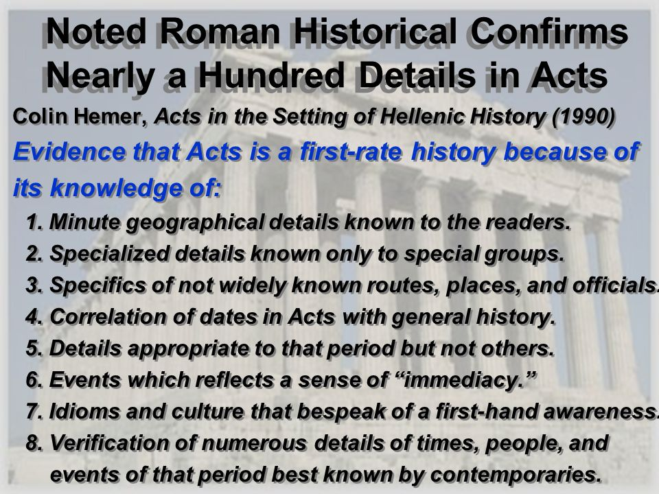 Noted Roman Historical Confirms Nearly a Hundred Details in Acts