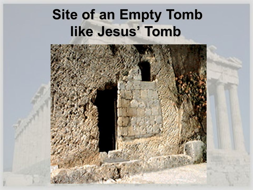 Site of an Empty Tomb like Jesus' Tomb