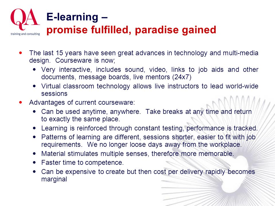 E-learning – promise fulfilled, paradise gained