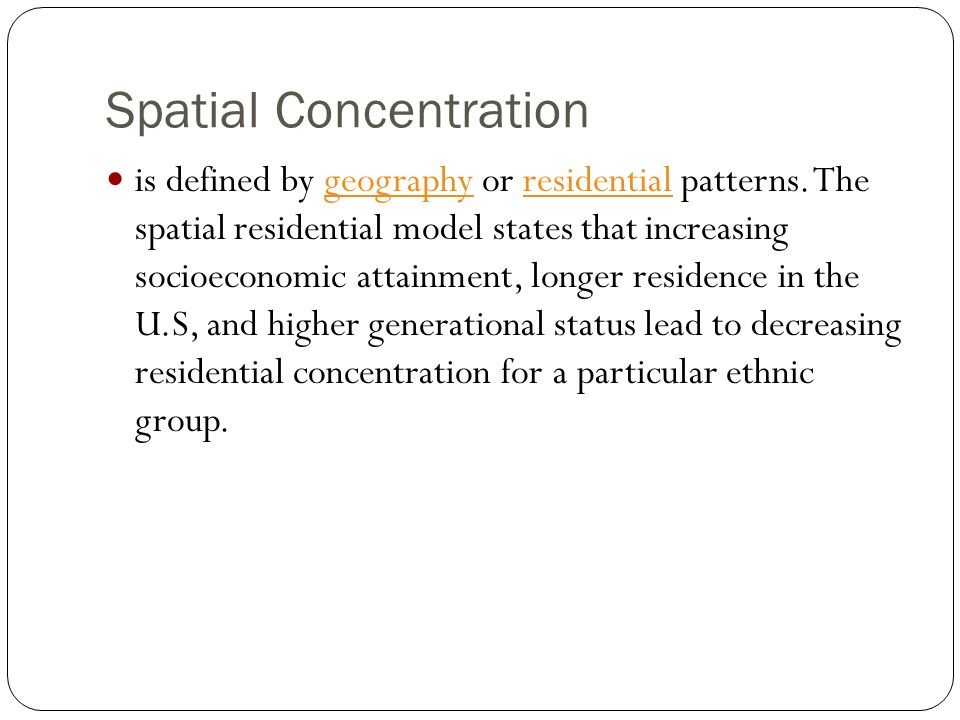 Spatial Concentration