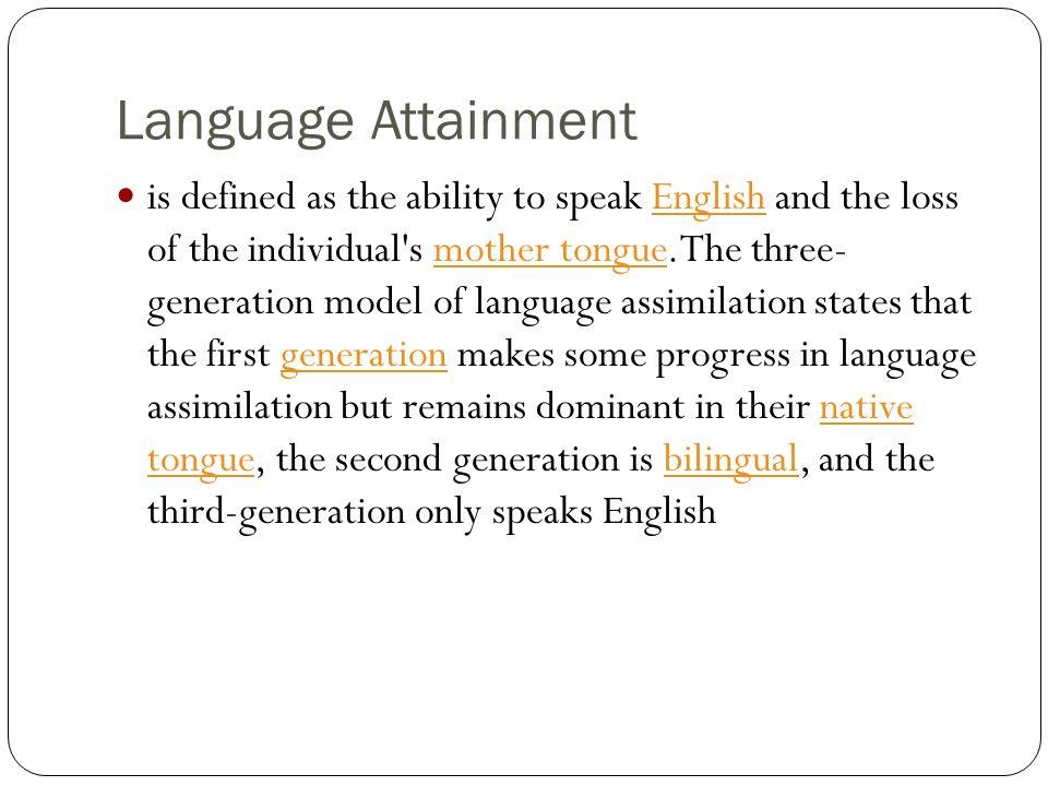 Language Attainment