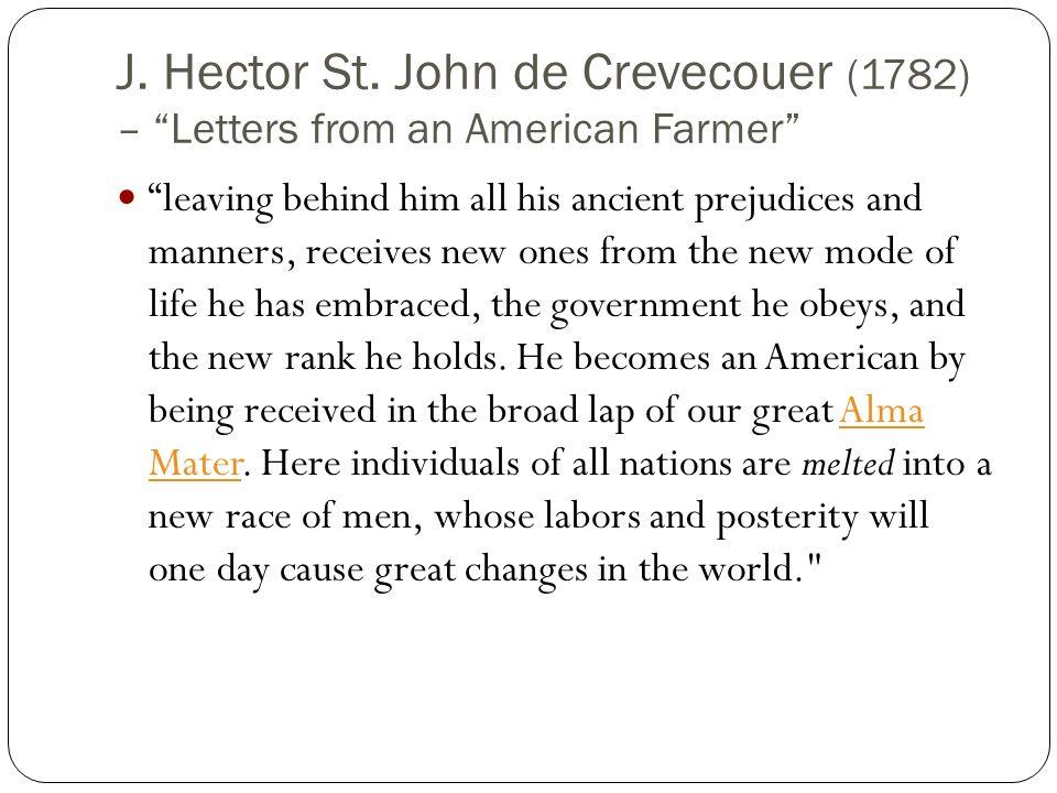 J. Hector St. John de Crevecouer (1782) – Letters from an American Farmer