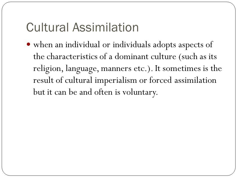 Cultural Assimilation