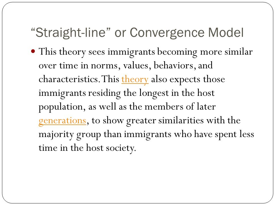 Straight-line or Convergence Model