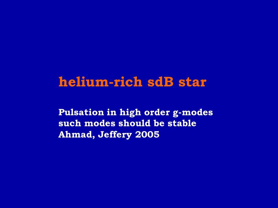 helium-rich sdB star Pulsation in high order g-modes