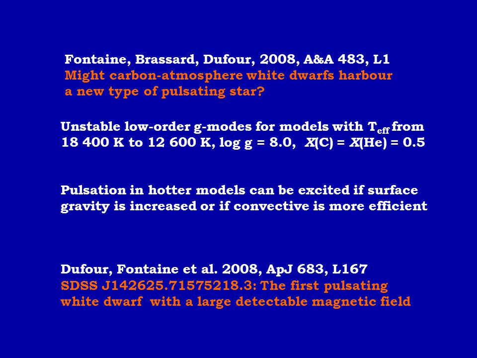 Fontaine, Brassard, Dufour, 2008, A&A 483, L1