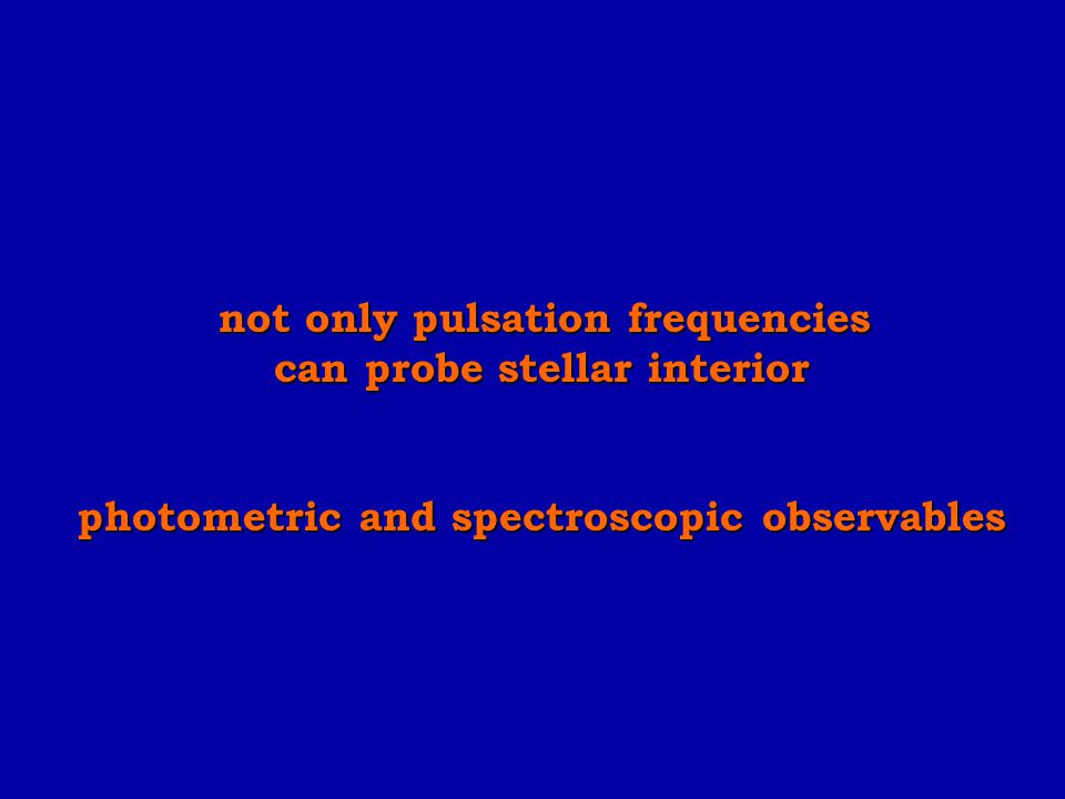 not only pulsation frequencies