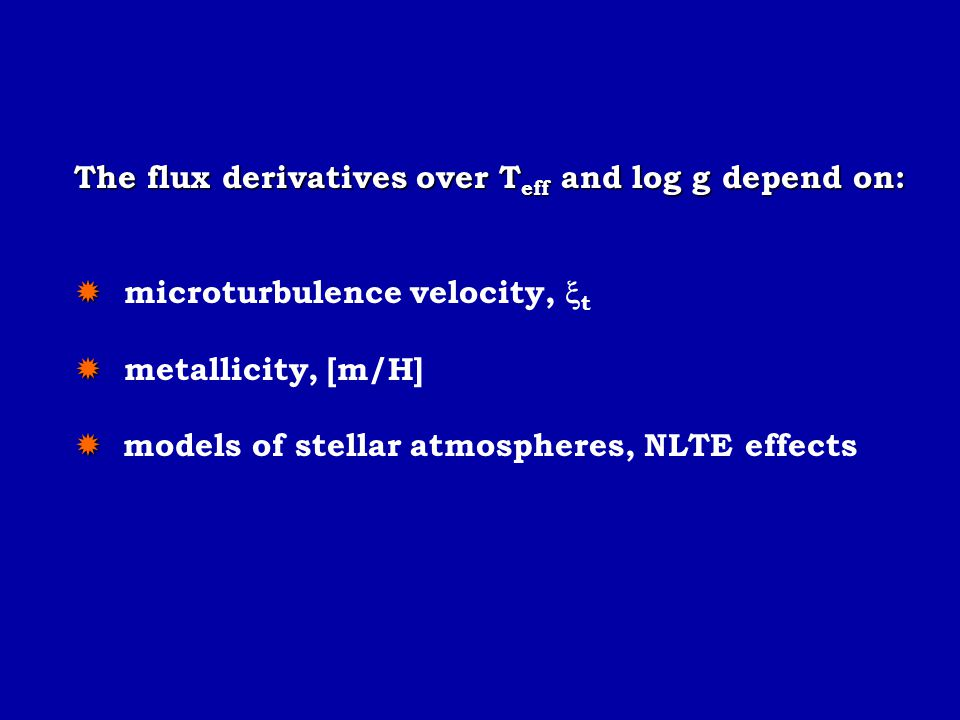 The flux derivatives over Teff and log g depend on:
