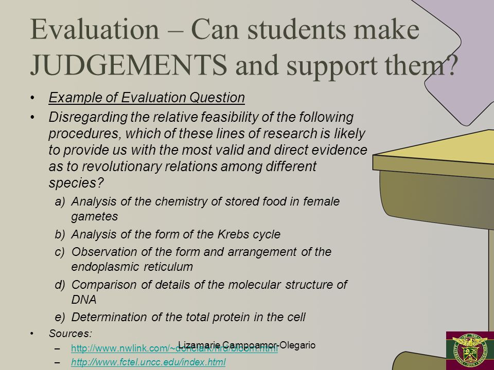 Evaluation – Can students make JUDGEMENTS and support them