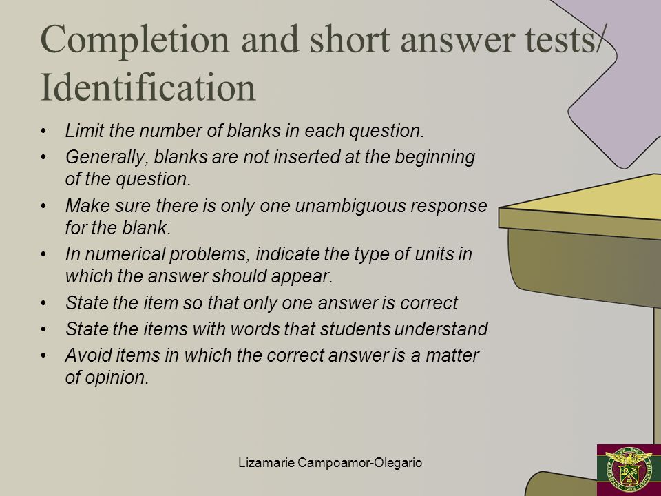 Completion and short answer tests/ Identification